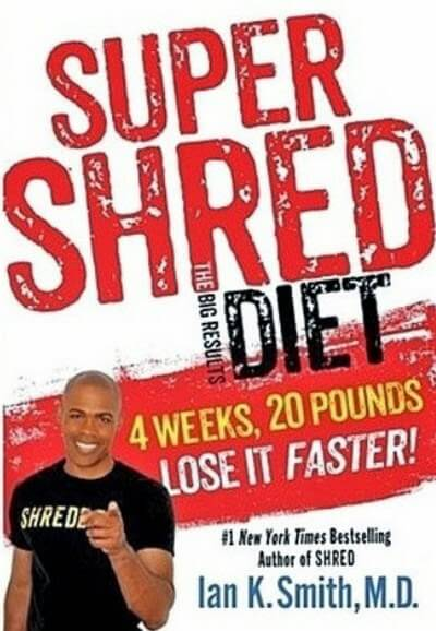 Super Shred: The Big Results Diet by Dr. Ian K. Smith image